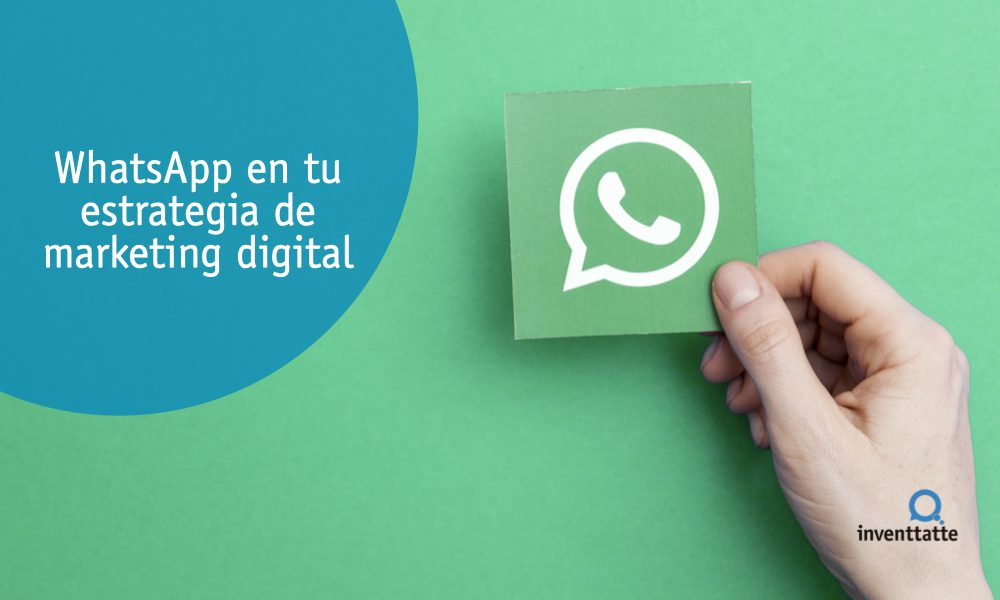 WhatsApp en tu estrategia de Marketing Digital